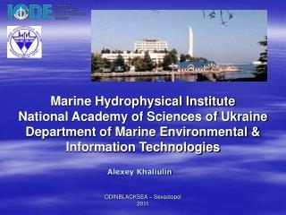Marine Hydrophysical Institute National Academy of Sciences of Ukraine