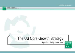 The US  Core Growth Strategy
