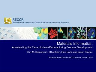 Materials Informatics:   Accelerating the Pace of Nano-Manufacturing Process Development