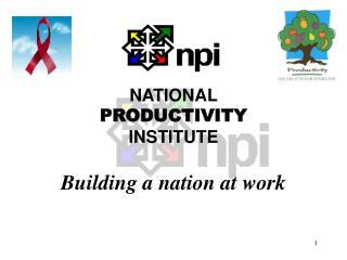 NATIONAL  PRODUCTIVITY  INSTITUTE