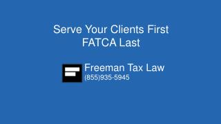 Serve Your Clients First FATCA Last