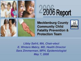 Libby Safrit, MA, Chair-elect  E. Winters Mabry, MD, Health Director
