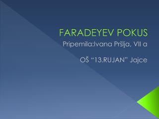 FARADEYEV POKUS