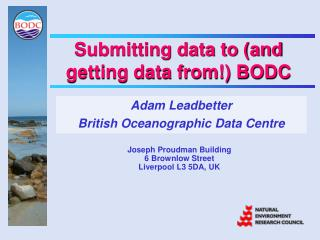 Submitting data to (and getting data from!) BODC
