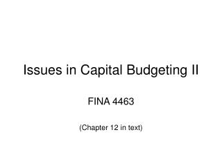 Issues in Capital Budgeting II