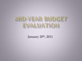 Mid-Year Budget Evaluation