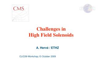 Challenges in High Field Solenoids