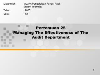 Pertemuan 25 Managing The Effectiveness of The Audit Department