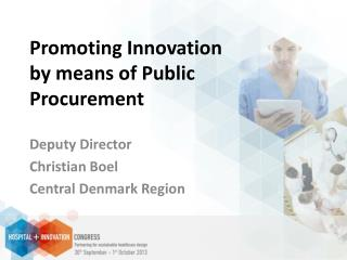 Promoting Innovation by means of Public Procurement