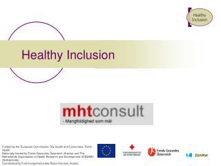 Healthy Inclusion