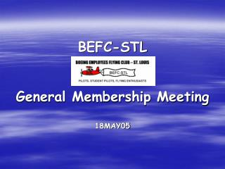 BEFC-STL General Membership Meeting 18MAY05