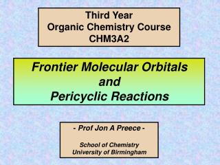Frontier Molecular Orbitals  and  Pericyclic Reactions