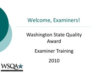 Welcome, Examiners!
