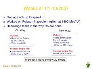 Weeks of 1/1-10/2007