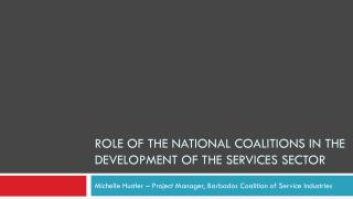 Role of the National Coalitions in the Development of the Services Sector