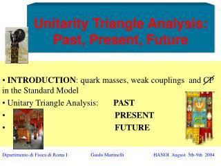 Unitarity Triangle Analysis: Past, Present, Future