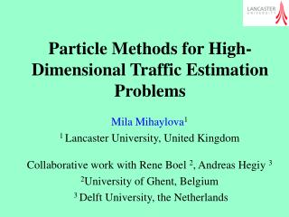 Particle Methods for High-Dimensional Traffic Estimation Problems