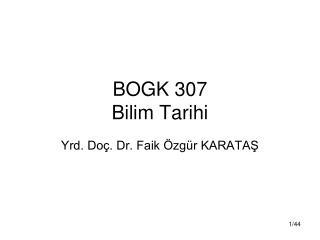 BOGK 307 Bilim Tarihi