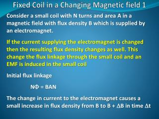 Fixed Coil in a Changing Magnetic field 1