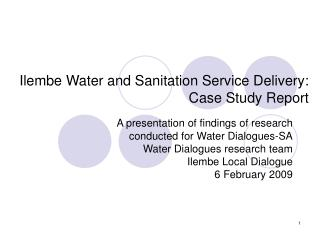 Ilembe Water and Sanitation Service Delivery: Case Study Report