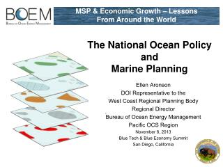 The National Ocean Policy  and  Marine Planning