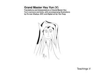 Grand Master Hsu Yun (V)