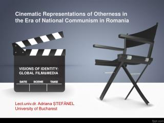 Cinematic  Representations  of  Otherness  in  the  Era of National  Communism  in Romania