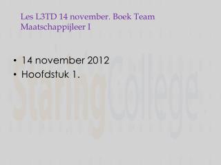 Les  L3TD 14  november. Boek Team Maatschappijleer I