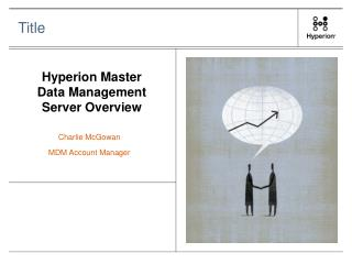 Hyperion Master Data Management Server Overview