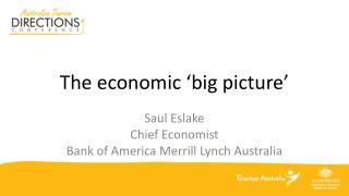 The economic 'big picture'