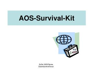 AOS-Survival-Kit