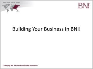 Building Your Business in BNI!