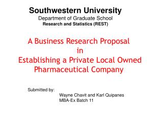 A Business Research Proposal  in  Establishing a Private Local Owned Pharmaceutical Company
