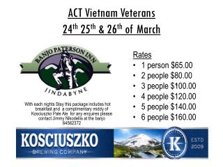 ACT Vietnam Veterans  24 th  25 th  & 26 th  of March