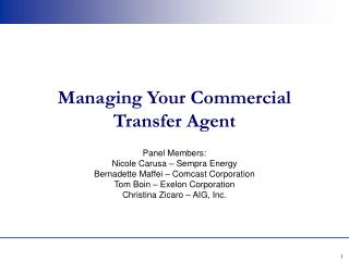 Managing Your Commercial Transfer Agent
