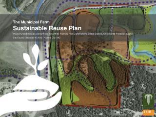 The Municipal Farm  Sustainable Reuse Plan