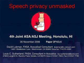 Speech privacy unmasked