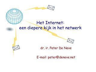 Het Internet: een diepere kijk in het netwerk