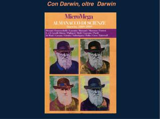 Con Darwin, oltre  Darwin