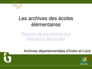 Les archives des écoles élémentaires