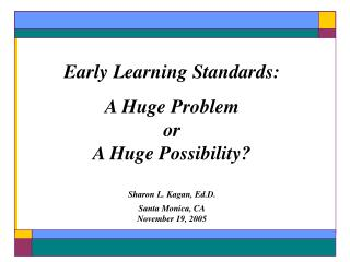 Early Learning Standards:  A Huge Problem or A Huge Possibility
