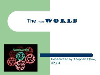 The  Nano World