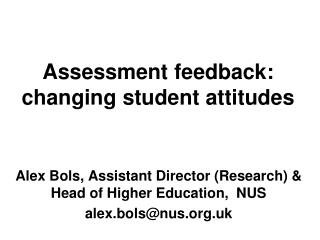 Assessment feedback: changing student attitudes