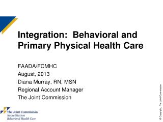 Integration:  Behavioral and Primary Physical Health Care