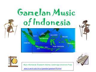Gamelan Music         of Indonesia