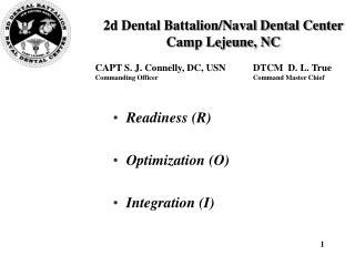 2d Dental Battalion/Naval Dental Center  Camp Lejeune, NC