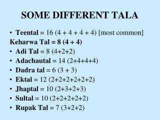SOME DIFFERENT TALA