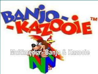 Multimedia - Banjo & Kazooie