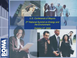 U.S. Conference of Mayors 2 nd  National Summit on Energy and the Environment October 27, 2006