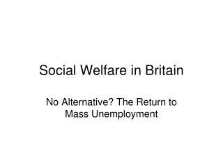 Social Welfare in Britain